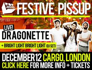 London. December 12. A festive Popjustice pissup.