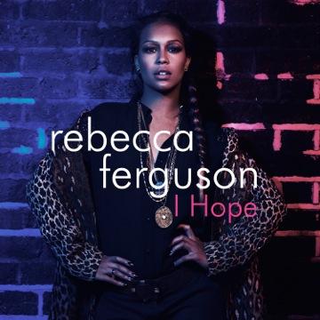 Rebecca Ferguson I HOPE