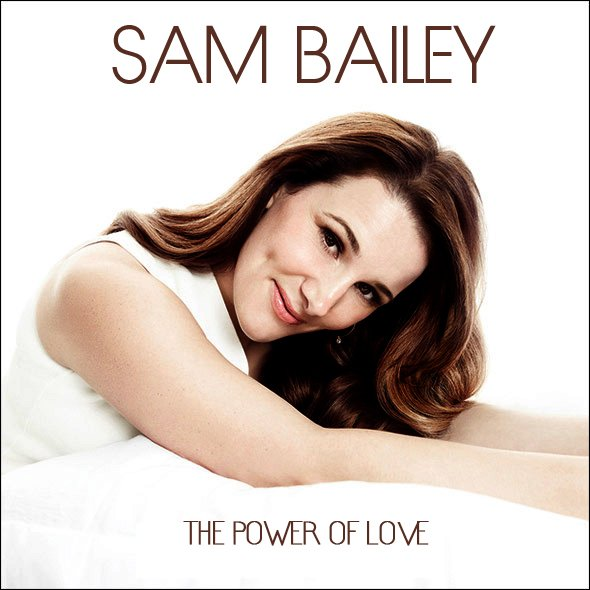 Sam Bailey - Power of Love
