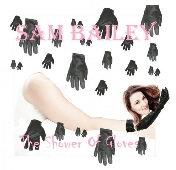 Sam Bailey - Shower Of Gloves