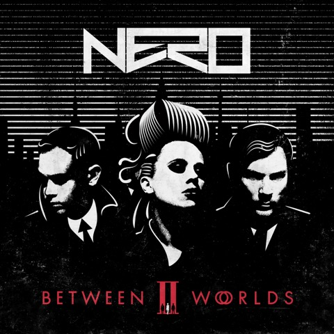 Nero - Between II Worlds – Final