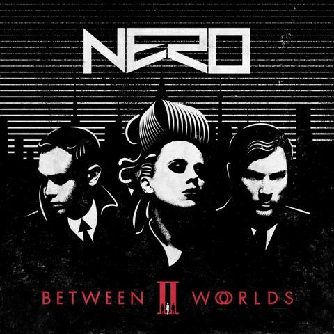 Nero - Between II Worlds – Final