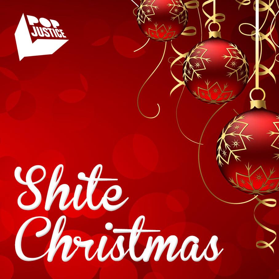 Shite Christmas Popjustice