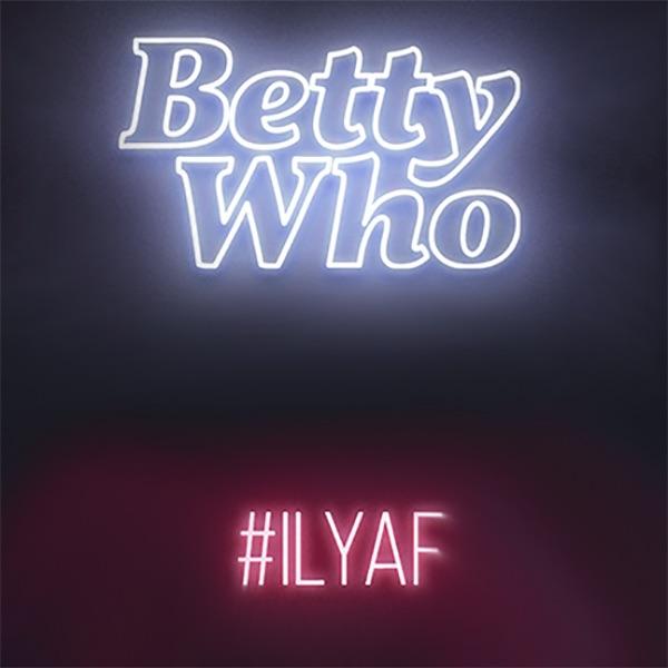 Betty-Who-ILYAF