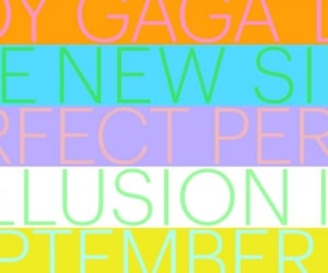 Lady Gaga, 'Perfect Illusion' and an experiment in delayed gratification