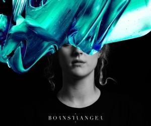 Born Stranger – 'Be Someone'