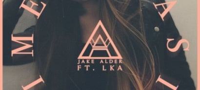 Jake Alder feat LKA — 'Chasin' Time'